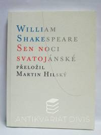 Shakespeare, William, Sen noci svatojánské, 2013